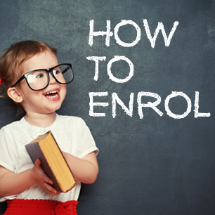How to Enrol your Child